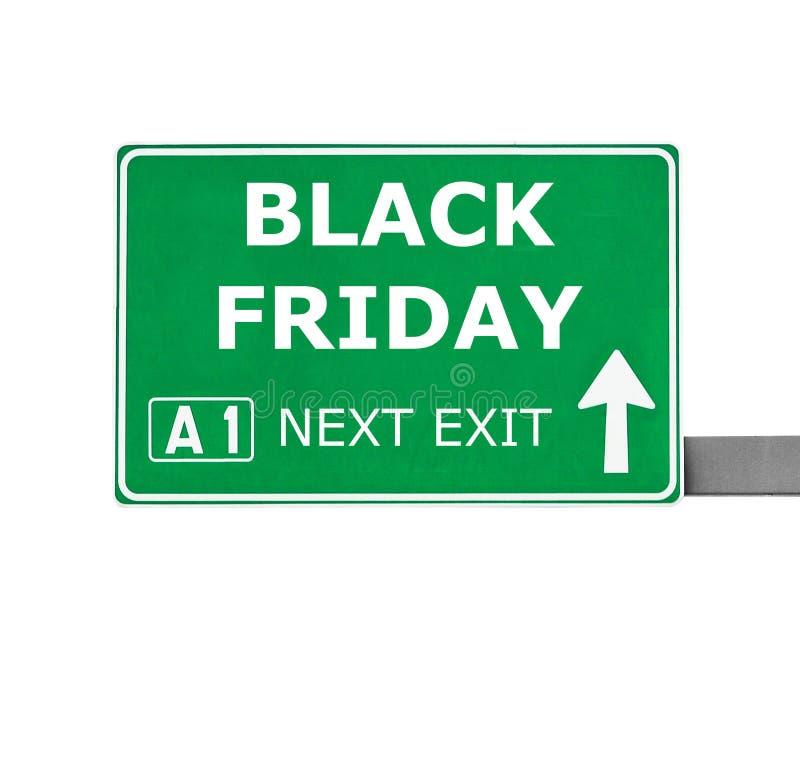 Panneau routier de BLACK FRIDAY d'isolement sur le blanc photographie stock libre de droits
