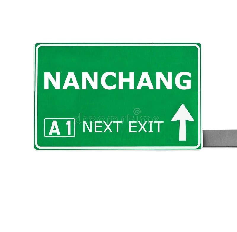 Panneau routier de NAN-TCHANG d'isolement sur le blanc image libre de droits