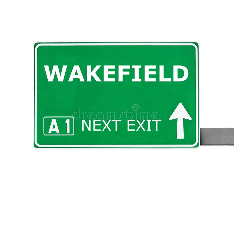 Panneau routier de WAKEFIELD d'isolement sur le blanc photos stock