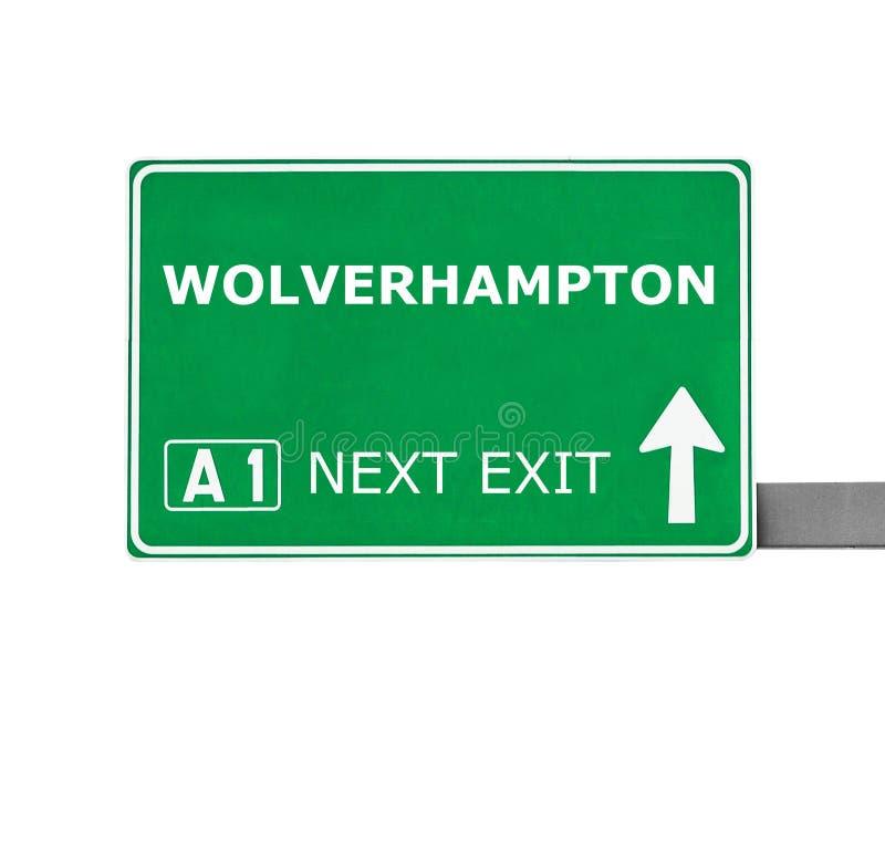 Panneau routier de WOLVERHAMPTON d'isolement sur le blanc image stock