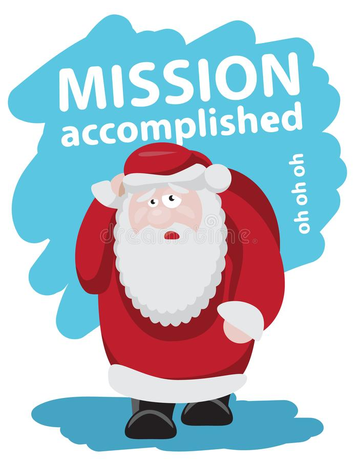 Papá Noel cansado después de la misión del lema de los días de fiesta logró desi plano libre illustration