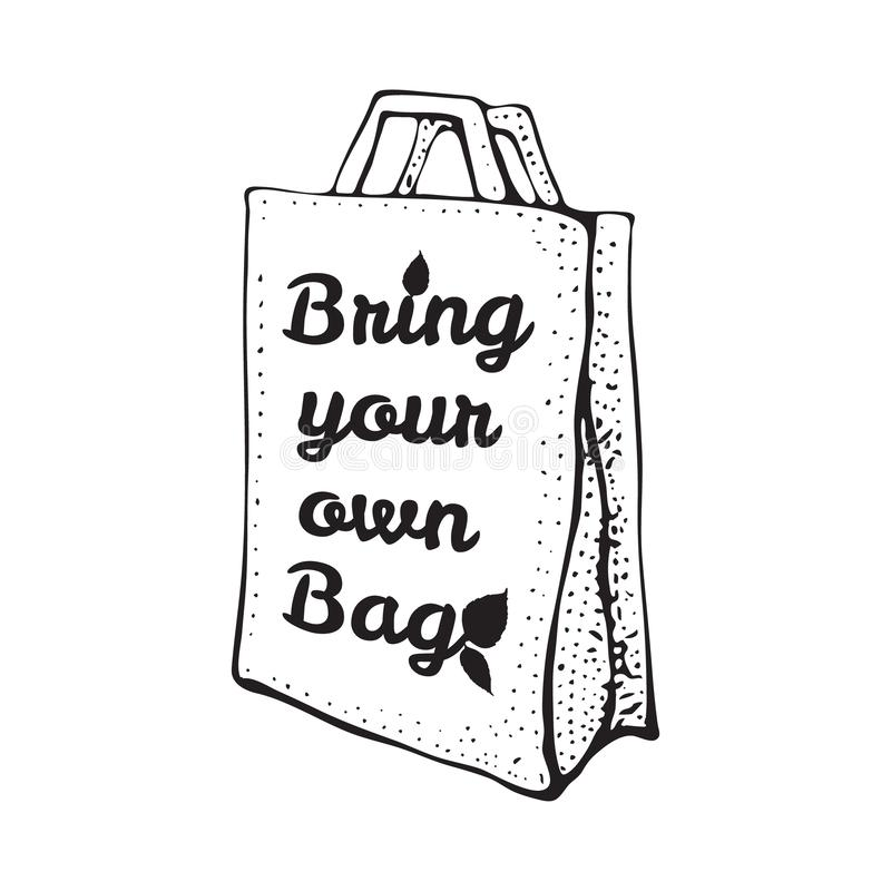 Paper recycled bag. Sketch doodle illustration isolated on white. Bring your own bag. Bpa and plastic free concept. Reusable or. Plastic free shopping bag, say stock illustration