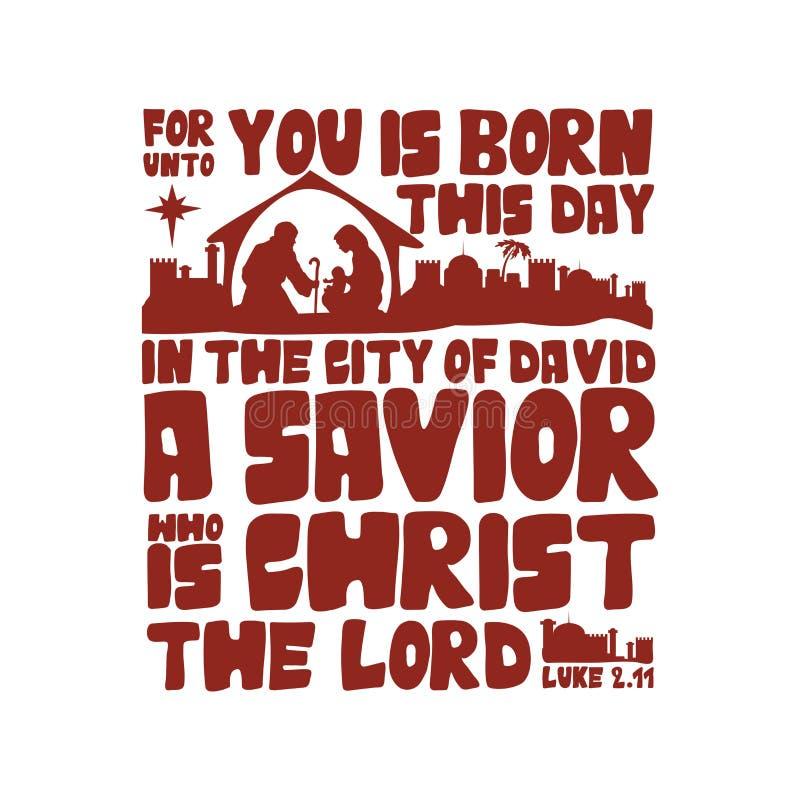 Para até você é nascido este dia na cidade de David um salvador que seja Cristo o senhor, 2:11 de Luke ilustração royalty free