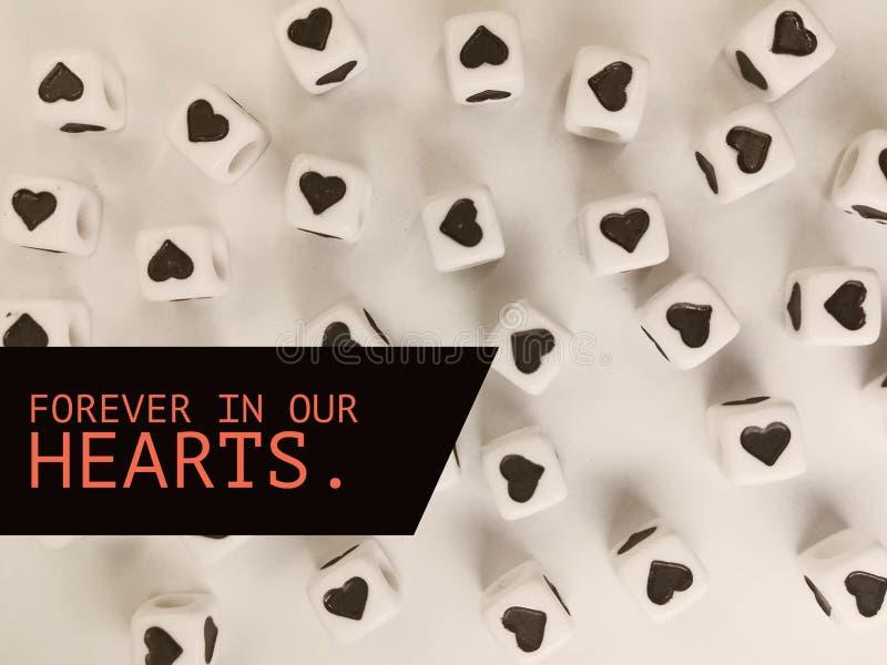 Para siempre en nuestro lema de motivación de los corazones o cita inspirada imagen de archivo libre de regalías