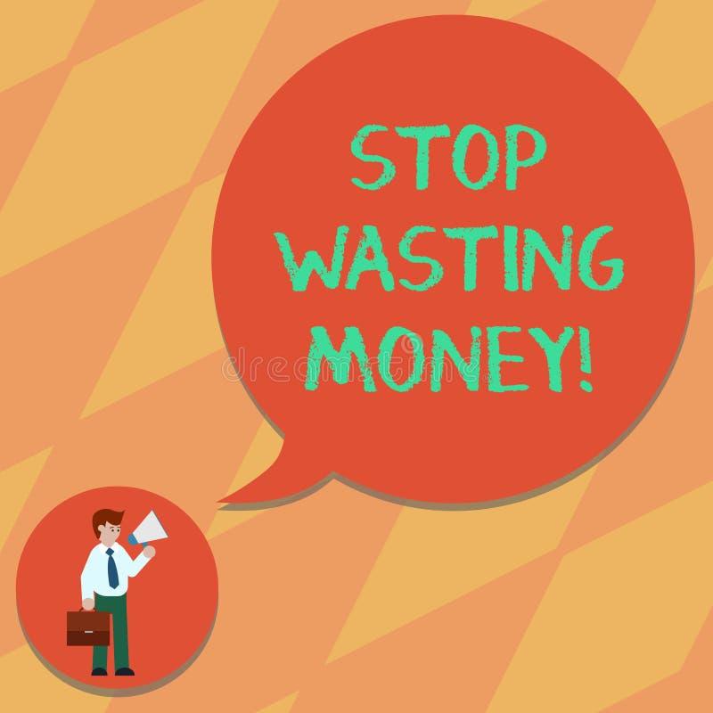 Parada de la demostración de la muestra del texto que pierde el dinero Foto conceptual evitar al hombre inútil de la disipación o stock de ilustración