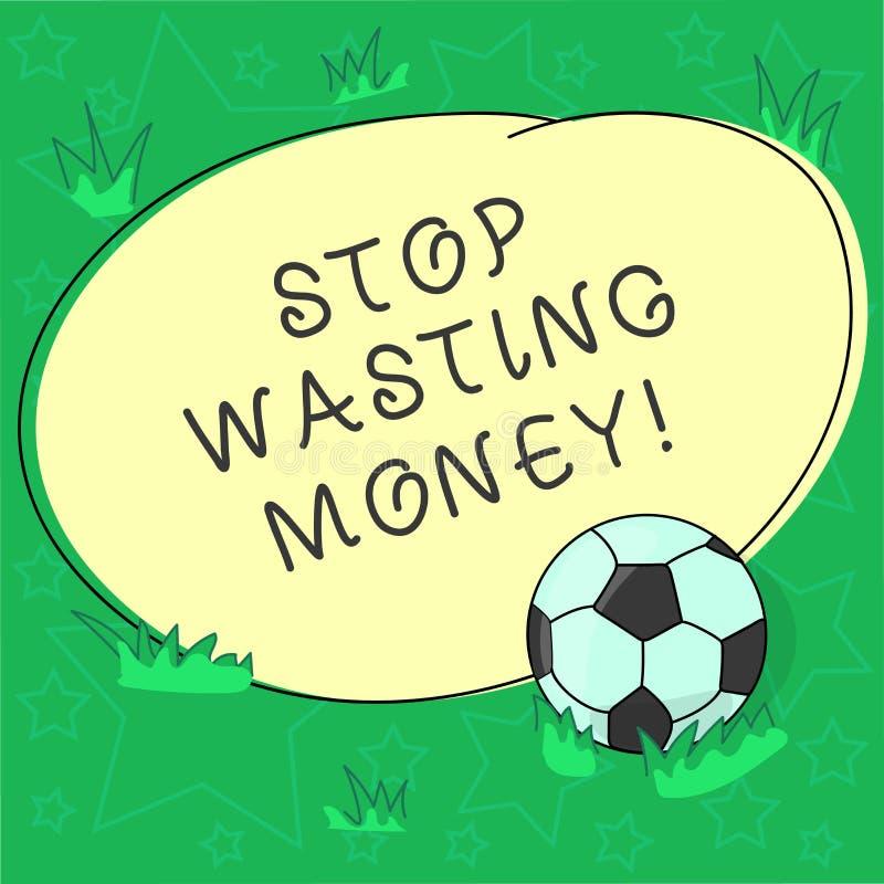 Parada del texto de la escritura que pierde el dinero El significar del concepto evita el balón de fútbol inútil de la disipación stock de ilustración