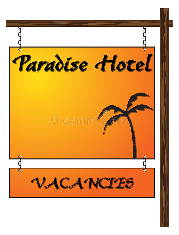 Paradise Hotel Vacancies Hanging Sign. A paradise hotel hanging sign with writing space isolated on a white background royalty free illustration
