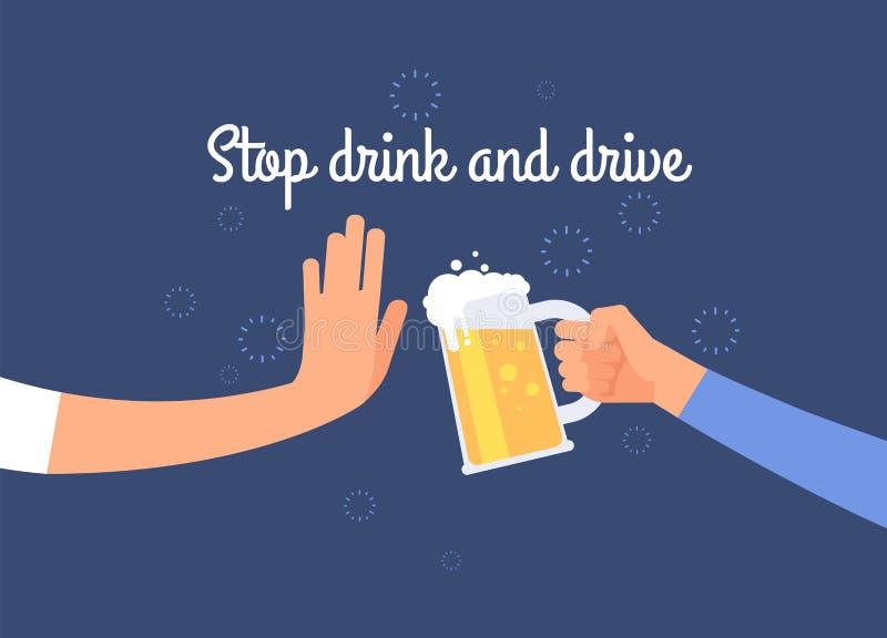 Pare la bebida y conduzca Cuidado al cartel del conductor con la mano que sostiene el jarro de la cerveza Fondo del vector del an ilustración del vector