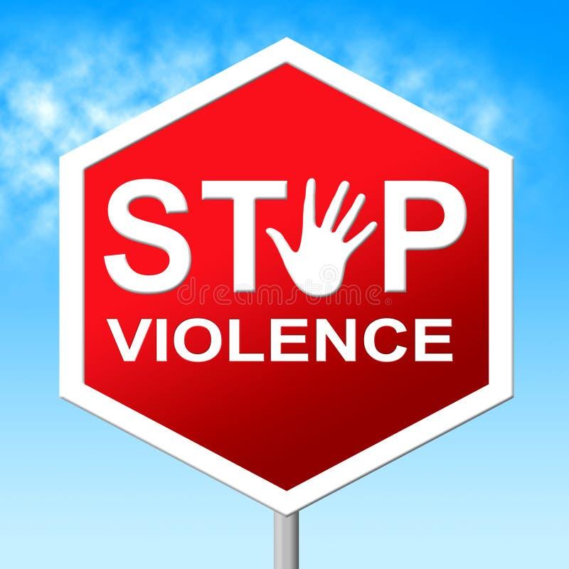 Pare o sinal de aviso e a brutalidade das mostras da violência ilustração stock