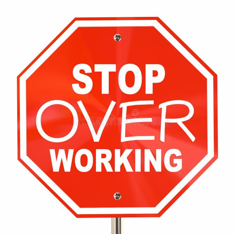 Pare sobre o trabalho relaxam tomam o sinal de ruptura ilustração stock