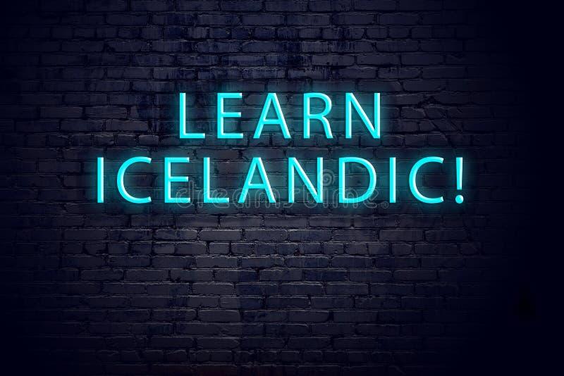 Pared de ladrillo y señal de neón con la inscripción Concepto de aprender islandés libre illustration