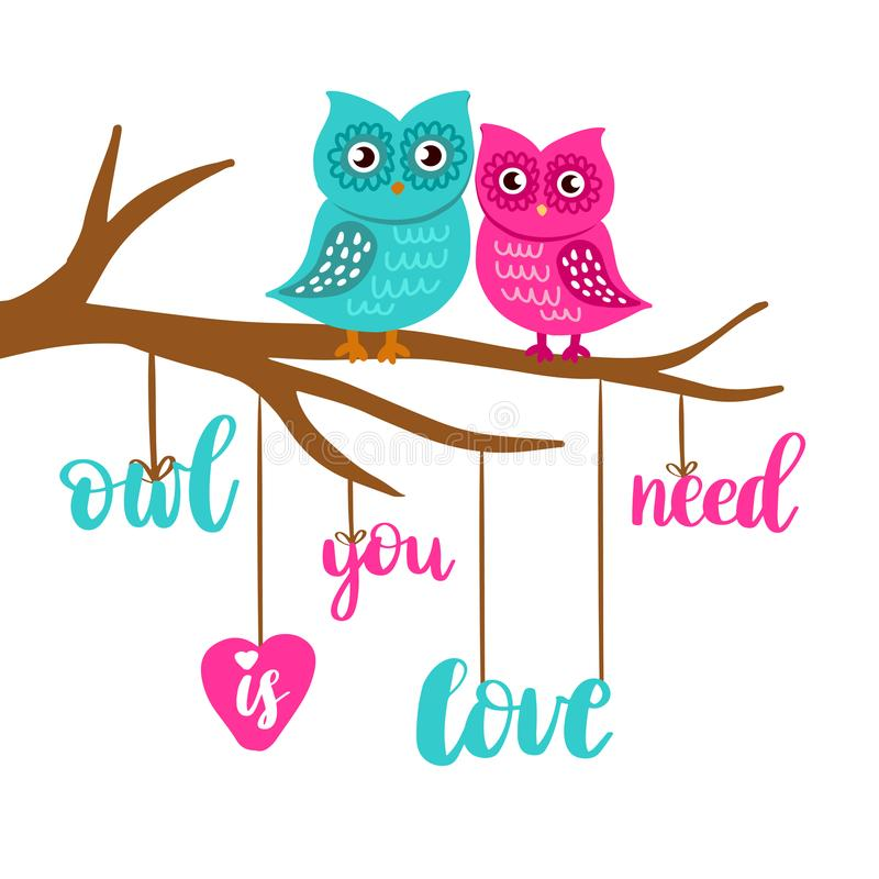 Pares cariñosos lindos de los búhos El búho que usted necesita es cartel de las letras de amor Camiseta, bolso, libro de escuela  ilustración del vector