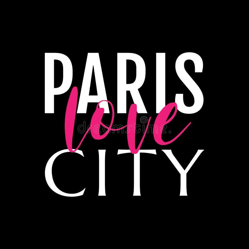 Paris é cidade do amor slodan para a bandeira, a camisa de t ou a etiqueta Isolado no fundo preto Texto cor-de-rosa branco e bril ilustração royalty free