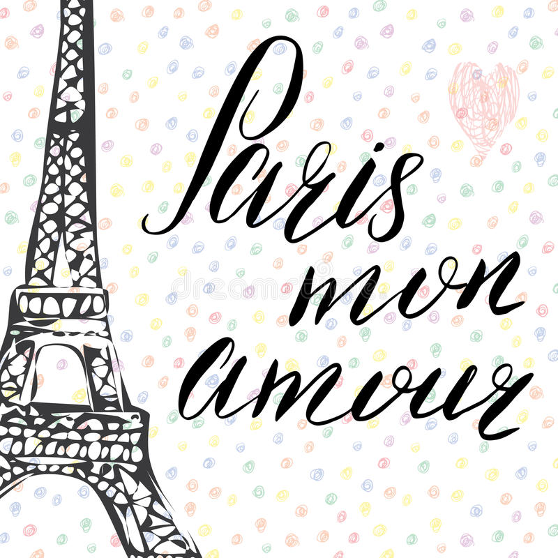 Paris my love lettering sign, french words, with Hand drawn sketch eiffel tower on abstract background vector Illustration royalty free illustration