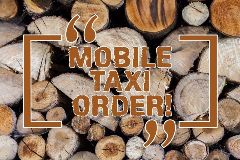 Parola che scrive a testo ordine mobile del taxi Concetto di affari per tipo di veicolo per noleggio con l'autista usato dai pass immagini stock libere da diritti