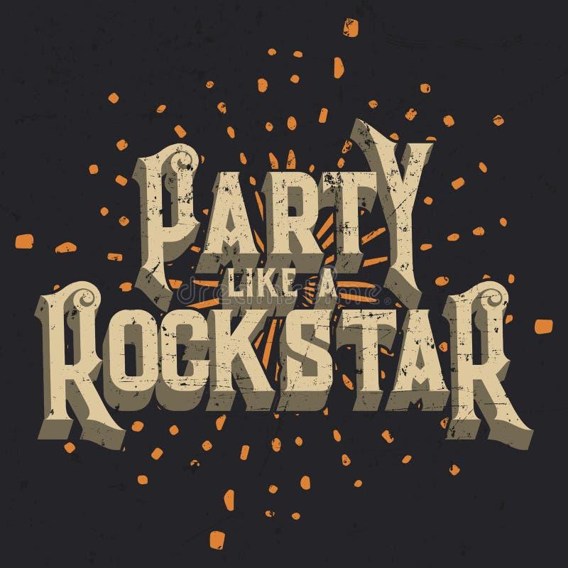 Partij zoals een Rockstar-T-shirt Grafisch Ontwerp, Vectorillustratie royalty-vrije illustratie