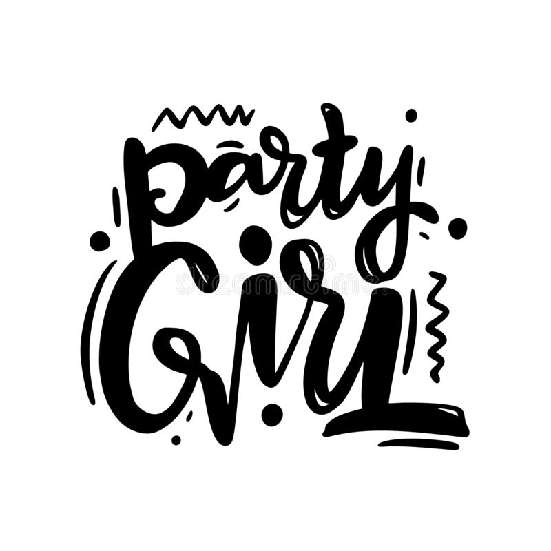 Party Girl hand drawn vector lettering. Isolated on white background stock illustration
