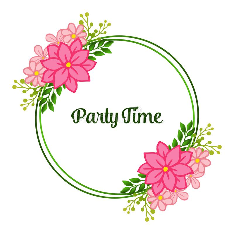 Party time banner, feature of frame, for crowd of pink wreath. Vector royalty free illustration
