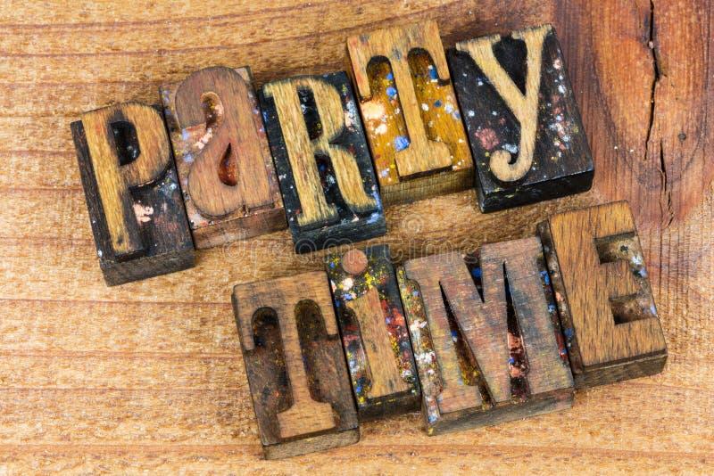 Partyjna czas zabawy znaka letterpress wiadomość obraz stock