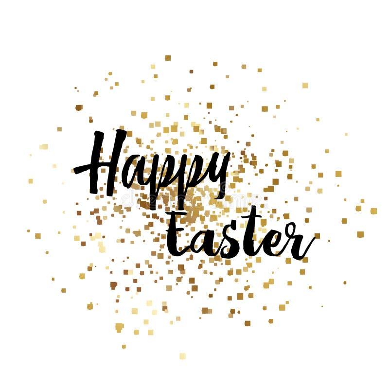 Pasqua felice con le scintille dell'oro ed il testo scritto della mano Vettore fotografia stock