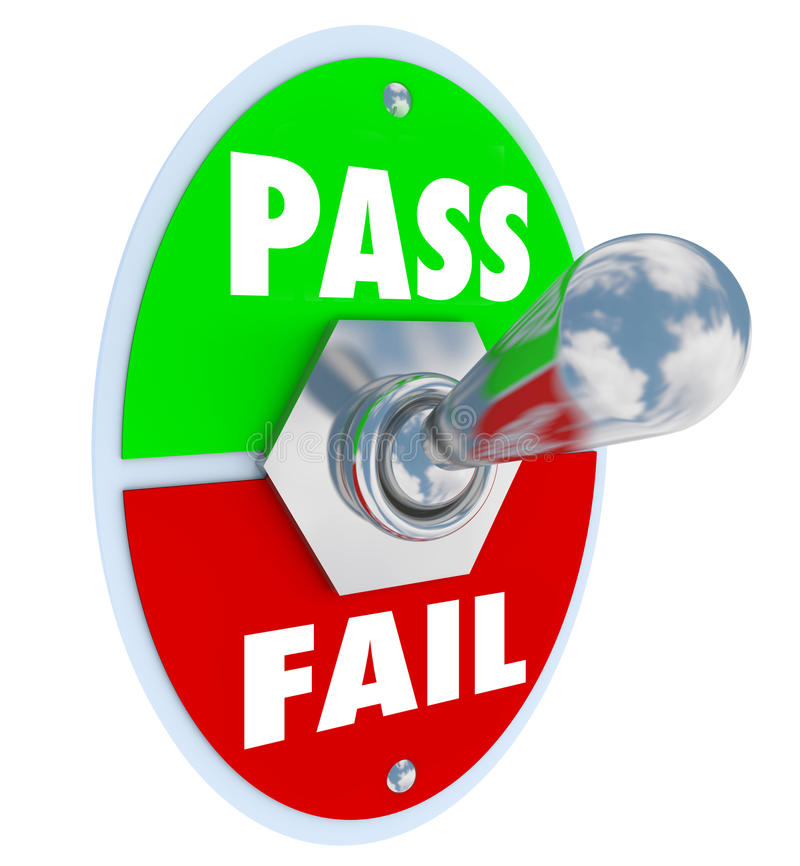 Pass Vs Fail Words Toggle Switch Grade Score Test Exam. Pass Vs Fail words on a toggle switch to illustrate taking a test and getting a grade, review, score or stock illustration