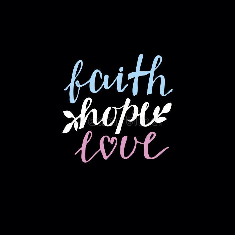 Passi la fede, la speranza e l'amore dell'iscrizione su fondo nero illustrazione di stock