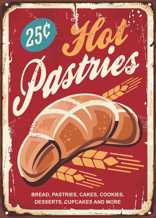 Pastries bakery sign. Bread, cakes,cookies, pastry and baked goods retro promotional poster.  royalty free illustration