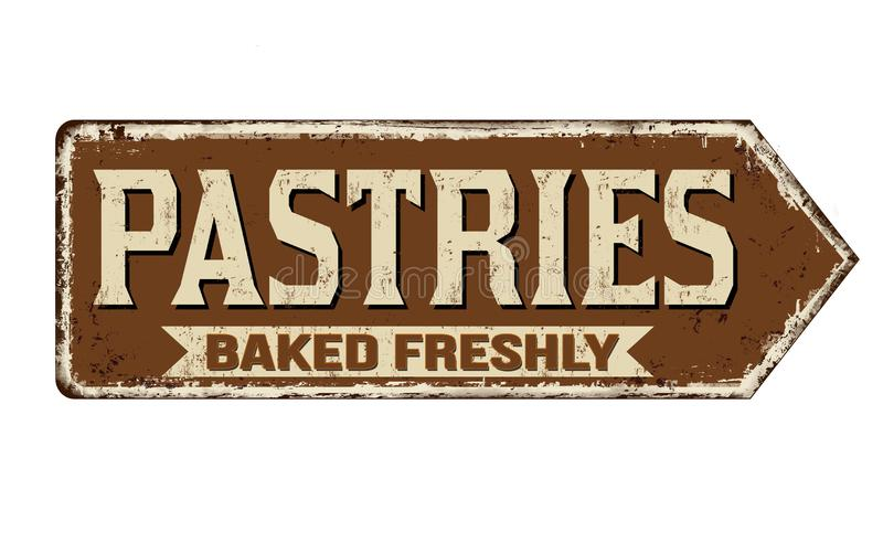 Pastries vintage rusty metal sign. On a white background, vector illustration vector illustration