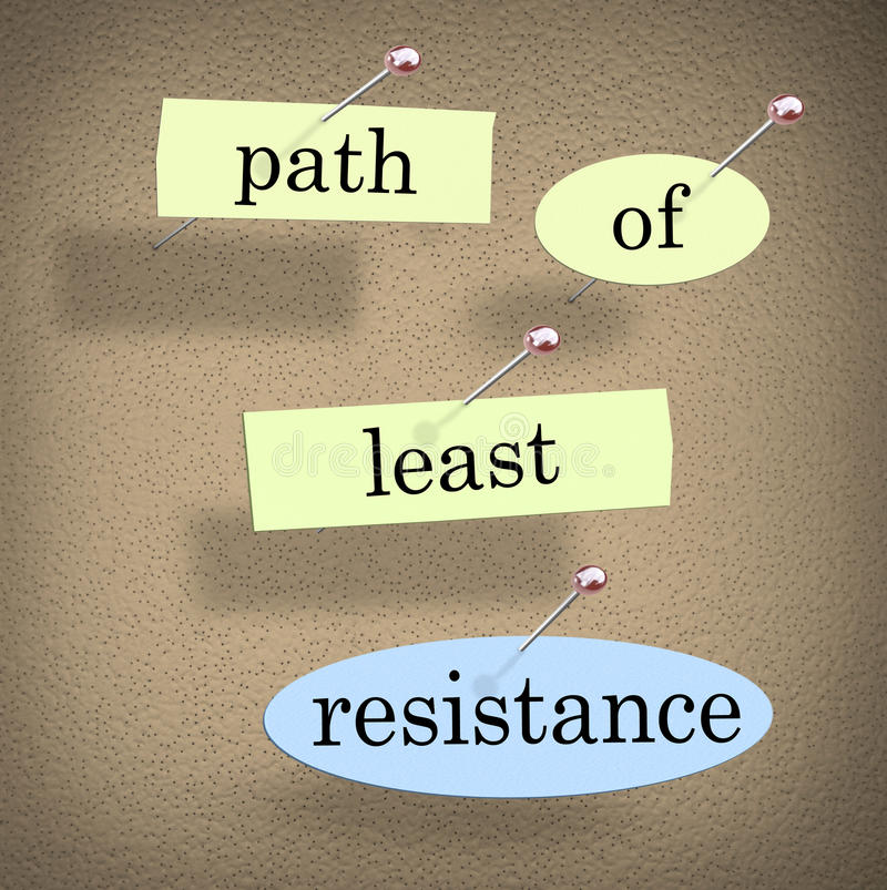 Path of Least Resistance Words Saying Quote Bulletin Board. Path of Least Resistance words pinned to a bulletin board as a saying of advice to avoid conflict stock illustration