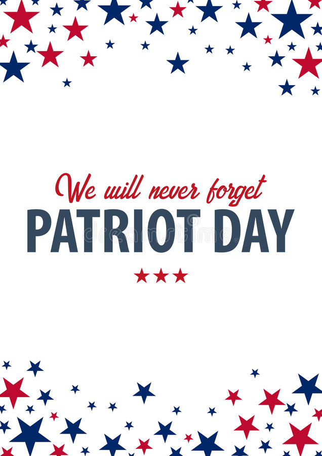 Free Patriot Day Background. September 11. We Will Never Forget. Stock Image - 98142731