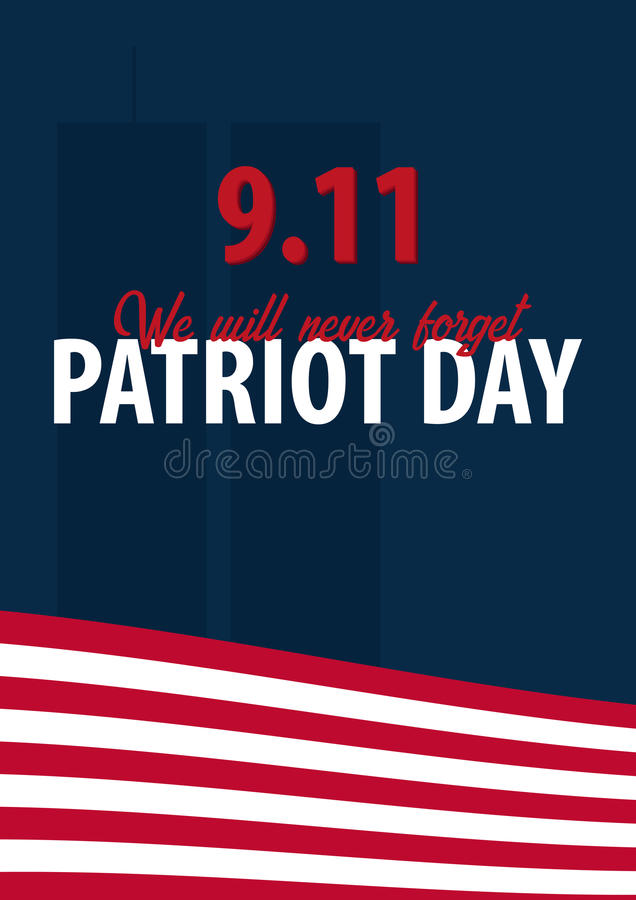Free Patriot Day Background. September 11. We Will Never Forget. Stock Photos - 98142903