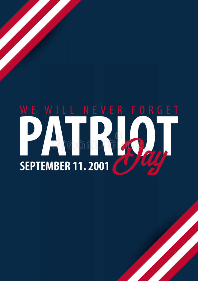 Free Patriot Day Background. September 11. We Will Never Forget. Royalty Free Stock Image - 98143746