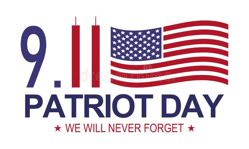 Patriot day 9.11 . Memorial day, We will never forget. White background.  stock illustration