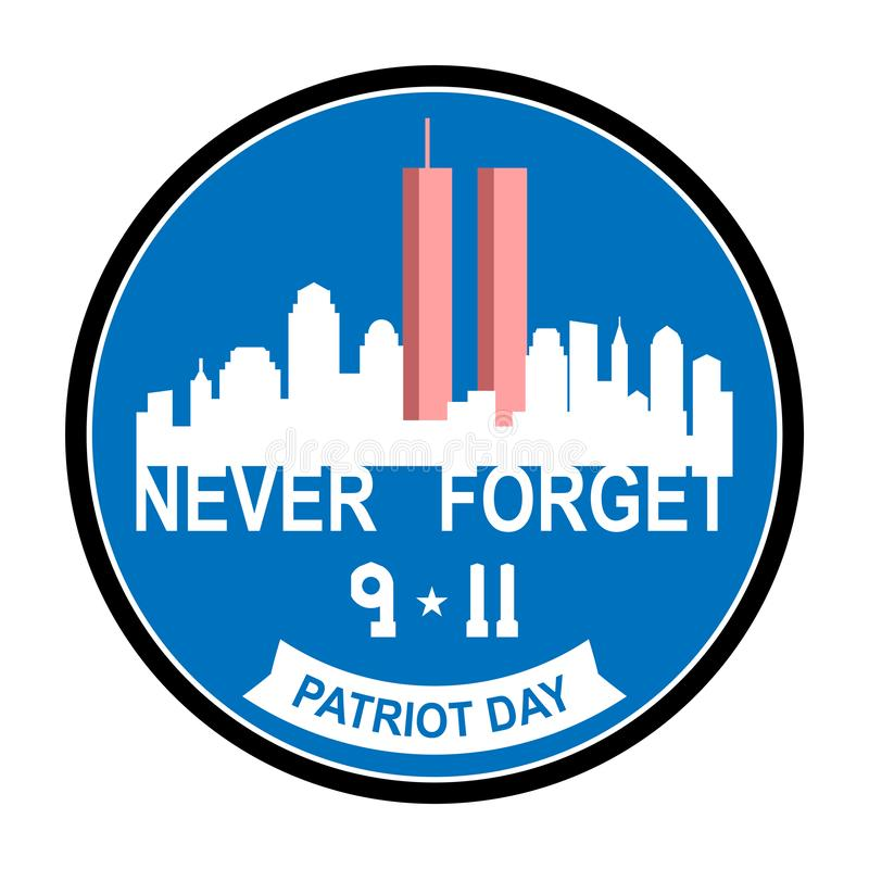 Patriot Day, September 11. 9/11 Patriot Day ,September 11 ,Never forget Twin Tower in New York City Skyline. Vector illustration background with abstract city royalty free illustration