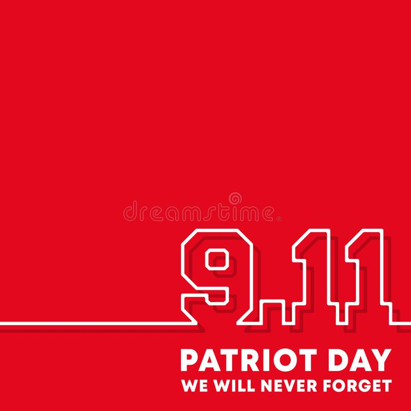 9.11 Patriot Day - We will never forget background design for flyer, poster, memorial card, brochure cover, typography. Or other printing products. Vector royalty free illustration