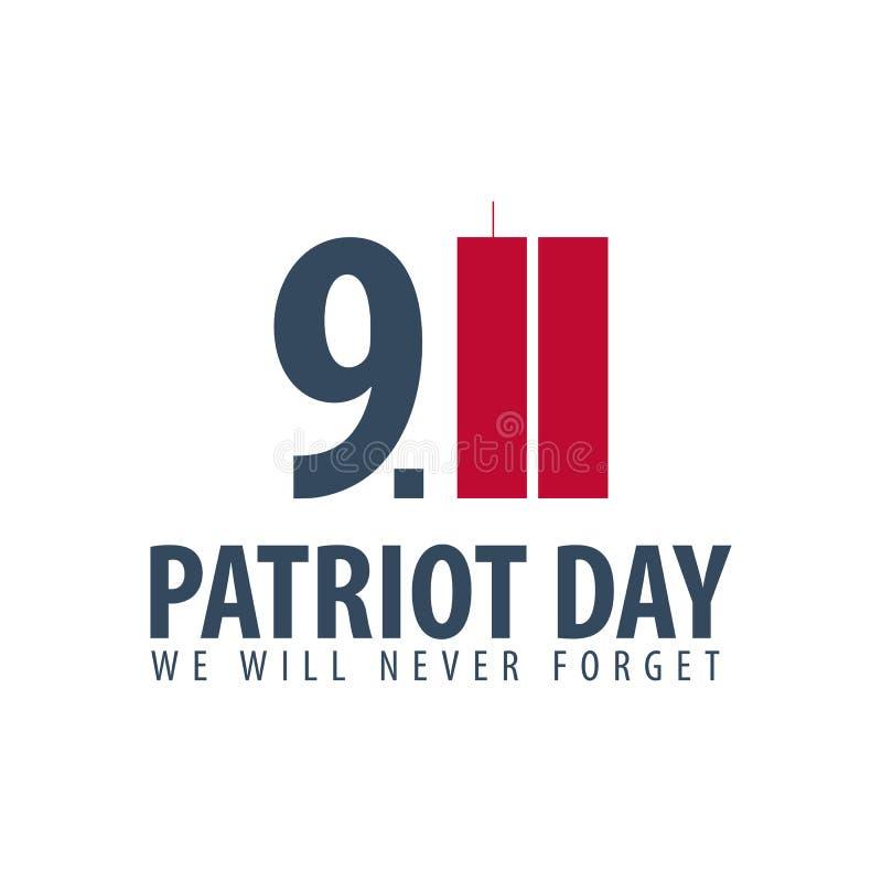 Patriotdagemblem eller logo September 11 Vi ska glömma aldrig vektor illustrationer