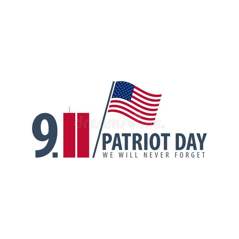 Patriotdagemblem eller logo September 11 Vi ska glömma aldrig royaltyfri illustrationer