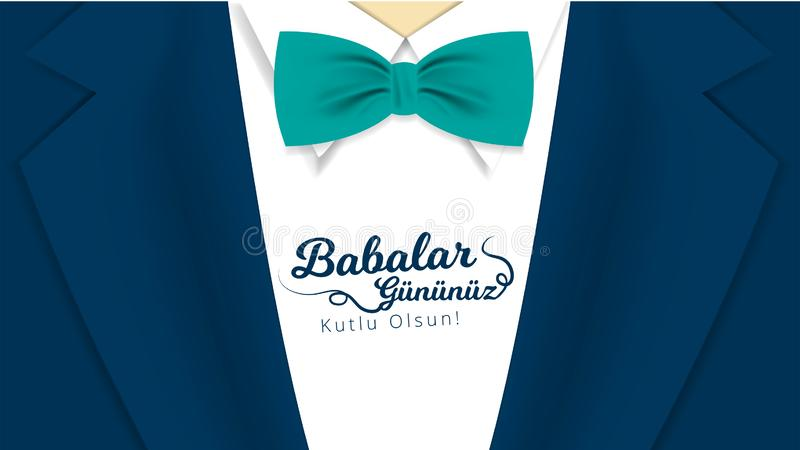Turkish holiday `Babalar Gununuz kutlu olsun` Translate: `Happy Father`s Day` Calligraphy greeting card. Vector illustration. royalty free illustration