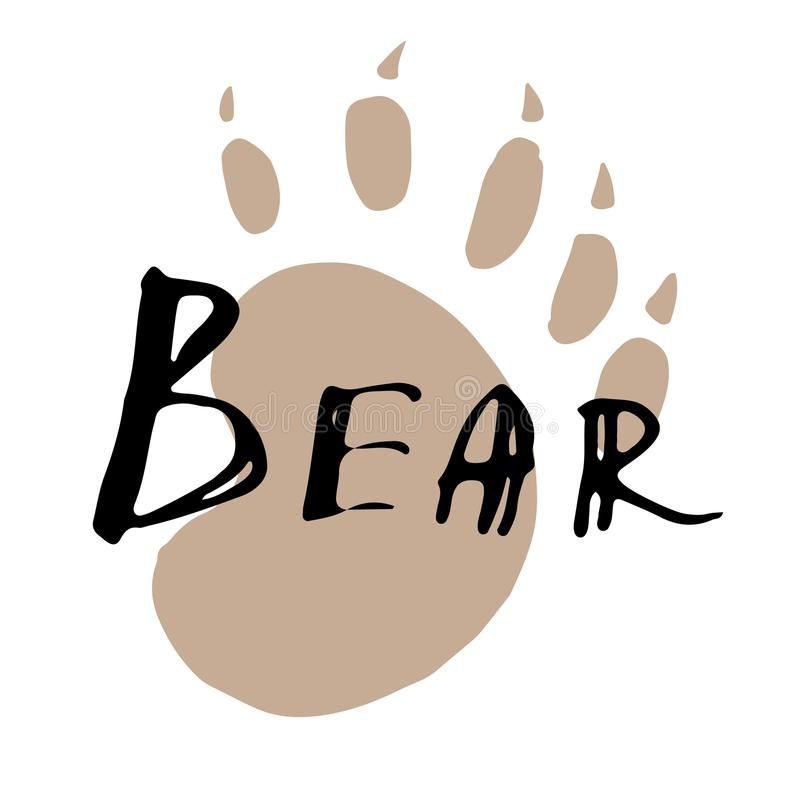 The paw print of a bear. Brown trail. Wildlife animals. Vintage vector illustration. Calligraphy handwritten text design royalty free illustration
