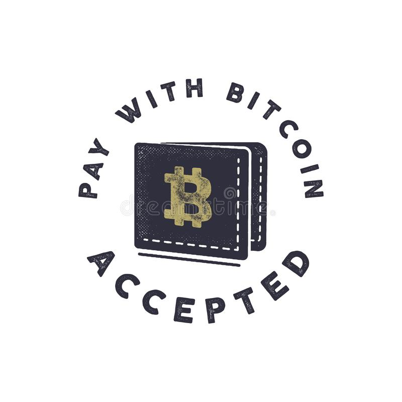 Pay with Bitcoin Accepted emblem. vector illustration
