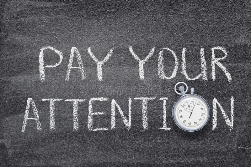 Pay your attention watch stock images