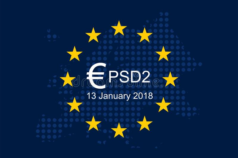 Payment Services Directive 2 PSD2. On European Union Flag stock illustration