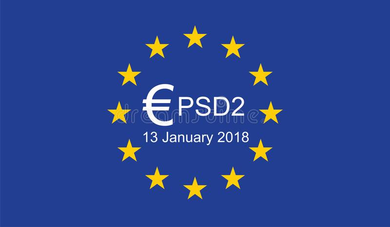 Payment Services Directive 2 PSD2. On European Union Flag vector illustration