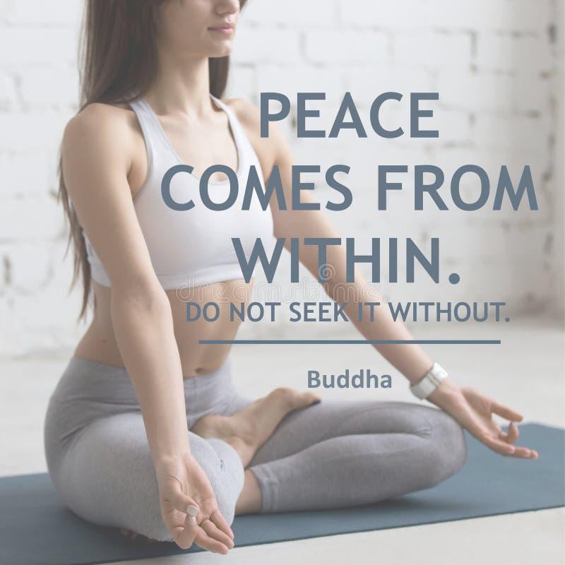A paz vem de dentro de Não o procure sem imagem de stock