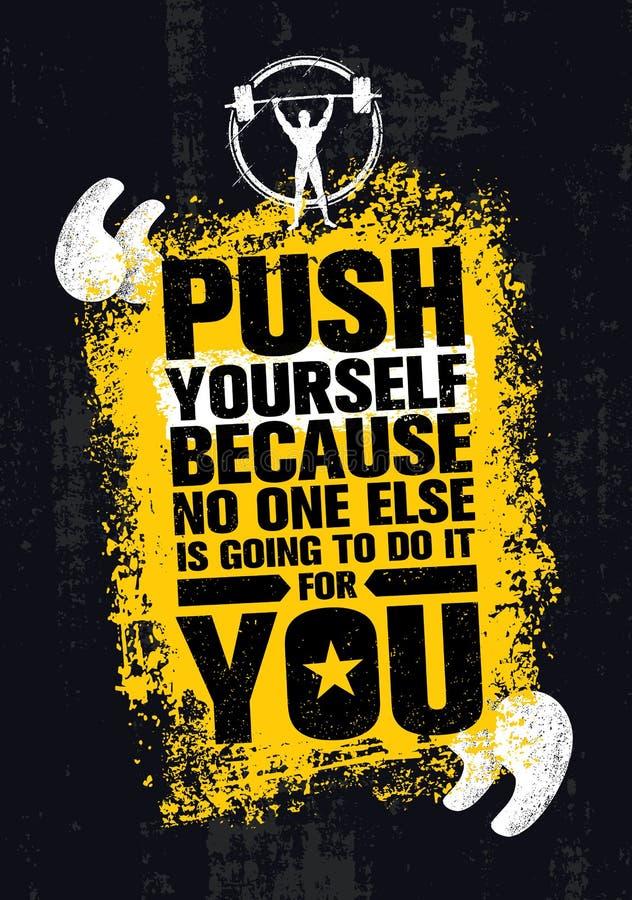 Pchnięcie Yourself Ponieważ Nikt inny Iść Robić Mu Dla Ciebie Kreatywnie Grunge motywaci wycena Typografia wektoru pojęcie ilustracji