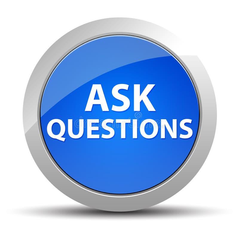 Peça a perguntas o botão redondo azul ilustração do vetor