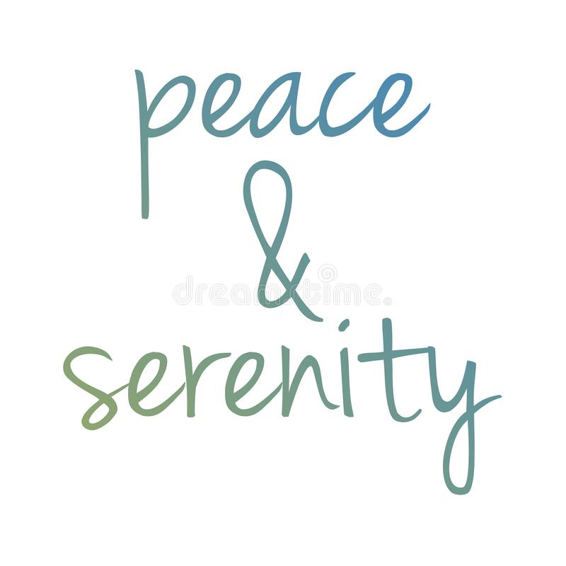 Peace and serenity motivational typography.  vector illustration