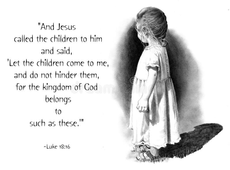 Pencil Drawing of Small Child with Bible Verse. My realism pencil drawing of a small girl along with the famous Bible verse that includes the words: Let the royalty free illustration