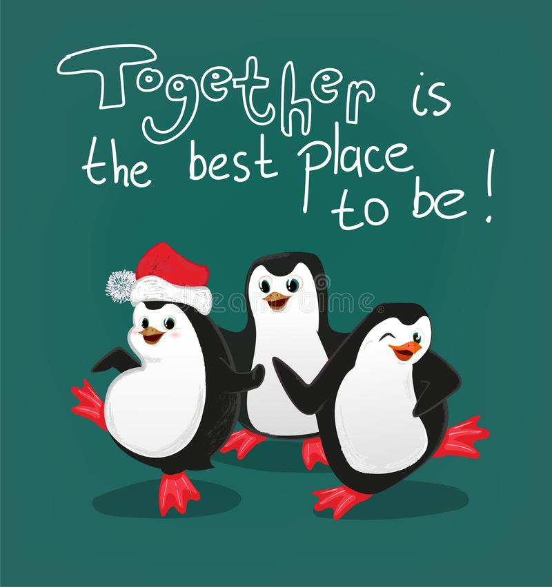 Penguin with friends christmas card vector, together is the best place to be stock illustration