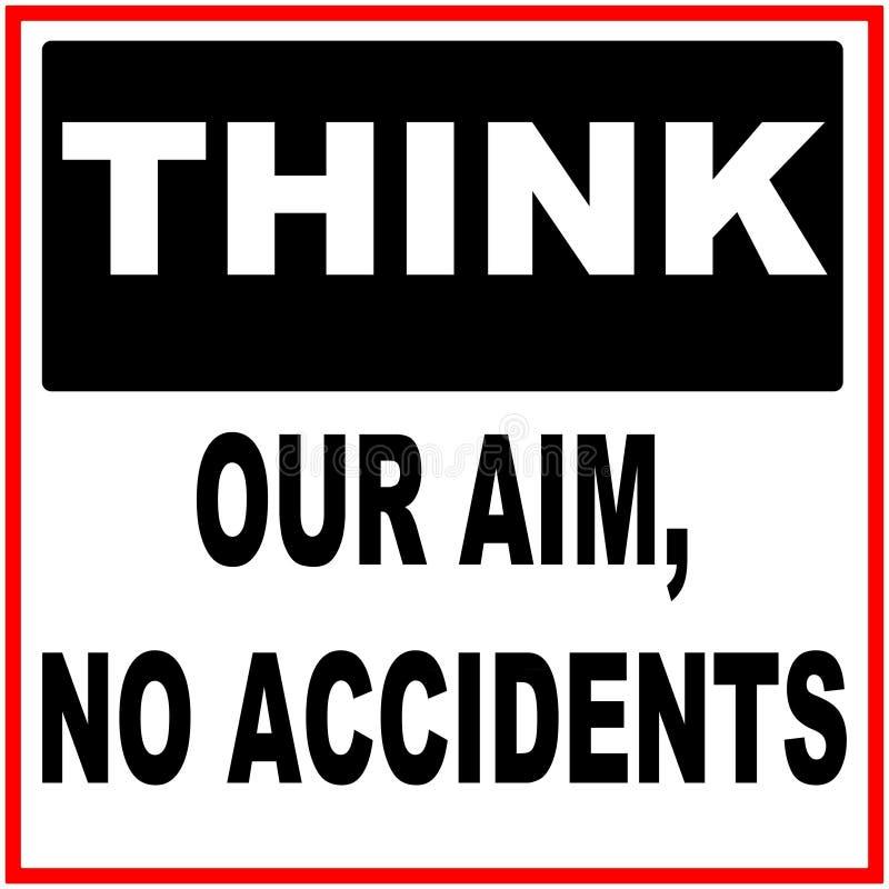 Pense nosso alvo, nenhuns acidentes ilustração royalty free